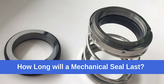 How Long will a Mechanical Seal Last? | LEAK-PACK