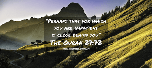 #289 The Quran 27:72 (Surah an-Naml) | Quranic Quotes
