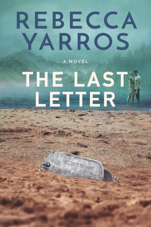 Cover Reveal: The Last Letter by Rebecca Yarros