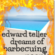 A new cover for Edward Teller Dreams of Barbecuing People | Jim Nelson