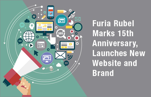 Furia Rubel Celebrates 15th Anniversary, Rebrands and Launches New Website