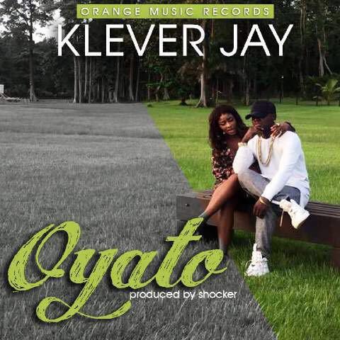 Klever Jay - Oyato (prod. Shocker Beatz)
