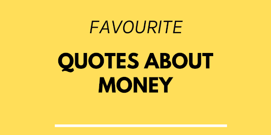 Favourite quotes about money
