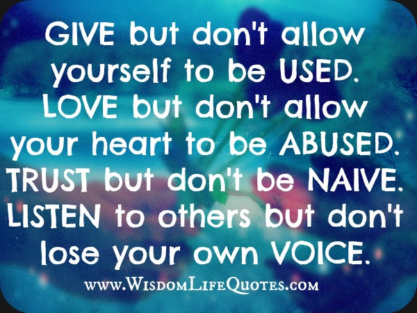 Listen To Others But Dont Lose Your Own Voice Wisdom Life Quotes