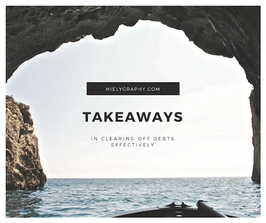 Takeaways in clearing off debts effectively - Mielygraphy