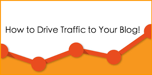 Driving Traffic to Your Blog: Niche Blogging Series Part IV
