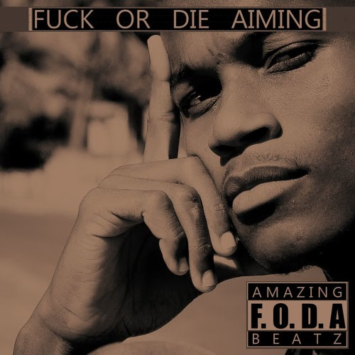 F.O.D.A (Fuck Or Die Aiming) by Templário