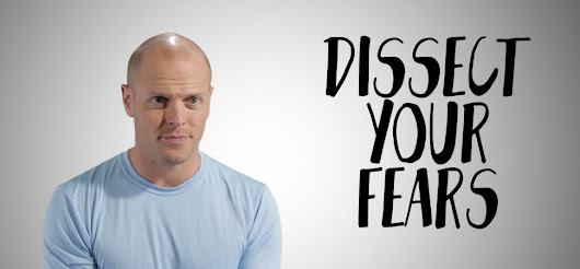 Tim Ferriss: This Technique Will Help You Conquer Any Fear