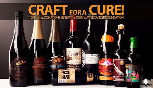 Craft for a Cure - John Wayne Cancer Foundation Charity Fundraiser - DrinkingCraft.com | Doing Craft Beer Right