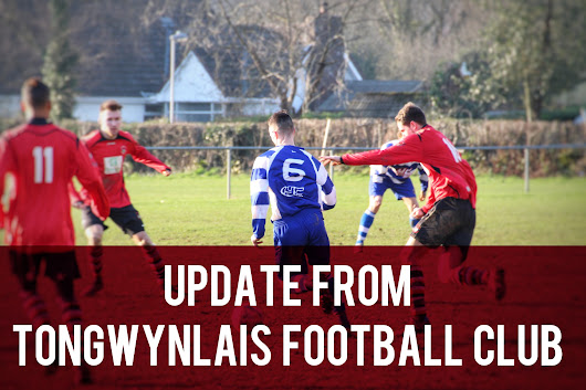 Update from Tongwynlais Football Club