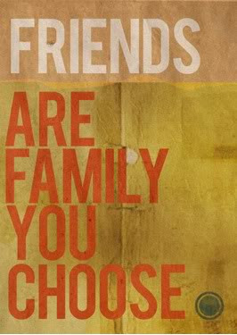 Friends Are Like Family You Choose Friendship Quote