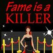 Review: Fame is a Killer