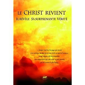 Le Christ revient : Il révèle sa surprenante vérité