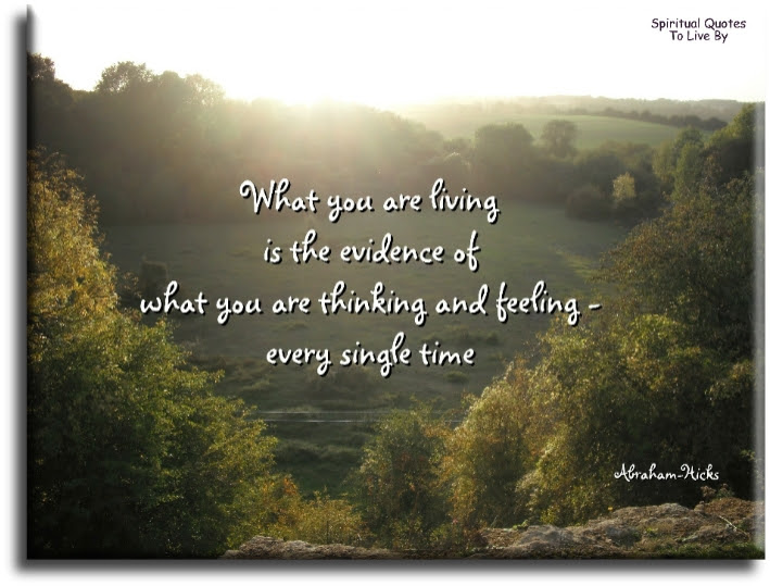 Abraham Hicks Quotes About Life To Live By