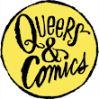 CLICK HERE to support Financial Aid for Queers & Comics Con, NYC 2015!!