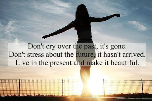 Past Present Future Inspirational Quotes Pictures Motivational