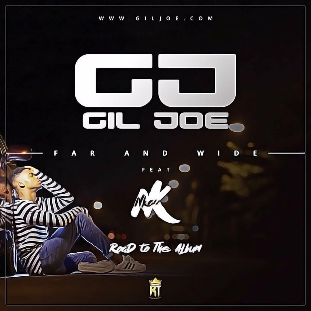 DOWNLOAD Music: Giljoe – Far And Wide (ft. Nkay)