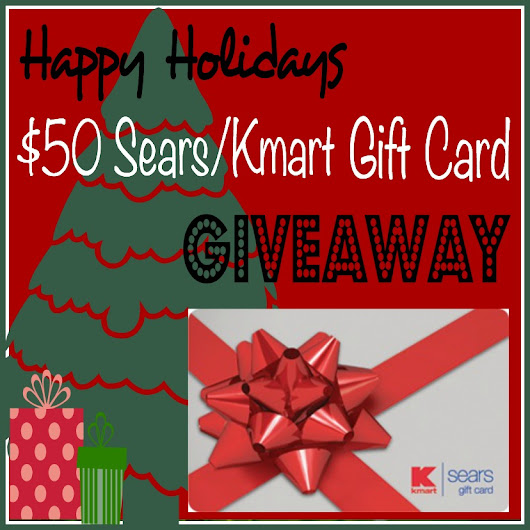 $50 Sears/Kmart Gift Card Giveaway | Livin' the Mommy Life