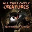 Smashwords — All the Lovely Creatures — A book by B. C. Sirrom