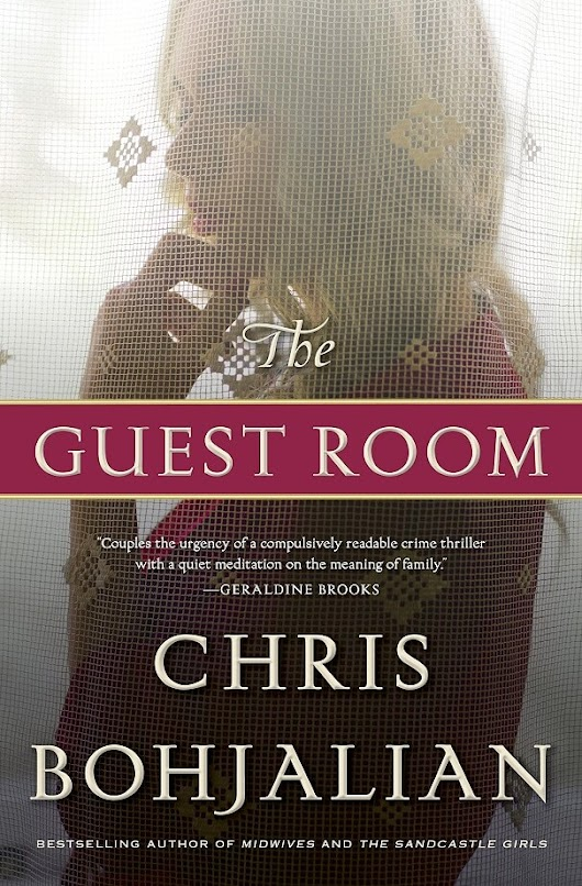The Guest Room by Chris Bohjalian [in Library Journal] | BookDragon
