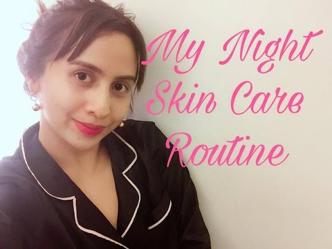 MY UPDATED NIGHT SKIN ROUTINE