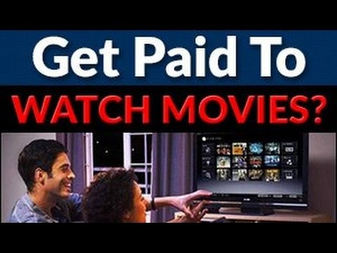 Getting Paid To Watch Movies