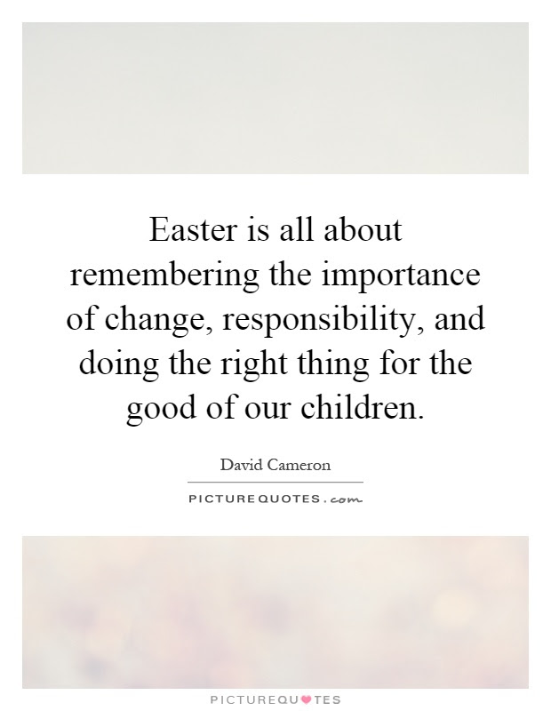 Easter Is All About Remembering The Importance Of Change