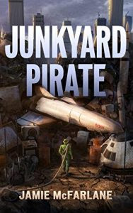 Junkyard Pirate by Jamie MacFarlane