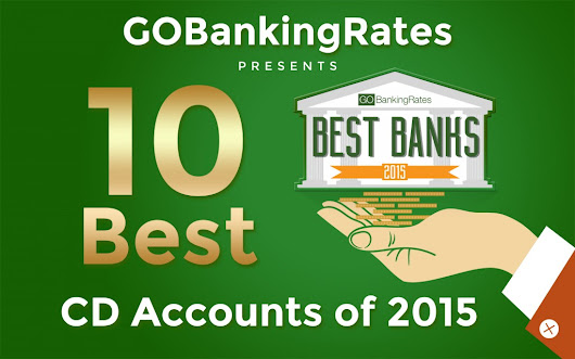 We Ranked the 10 Best CD Accounts in 2015 | GOBankingRates