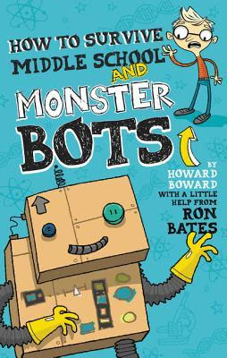 How to Survive Middle School and Monster Bots