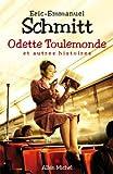 Odette Toulemonde et autres histoires par Eric-Emmanuel Schmitt