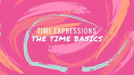 The Time Basics in Korean - Hanhan Jabji