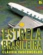 Estrela Brasileira (Portuguese Edition)