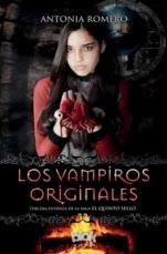Los vampiros originales (El quinto sello III) Antonia Romero