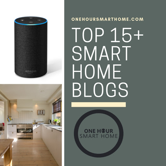 Top 15+ Smart Home Blogs