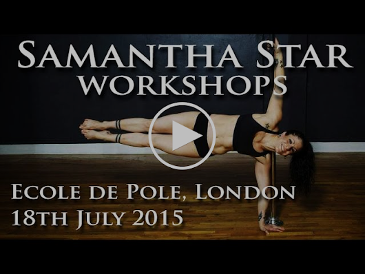 Ecole de Pole SUMMER News: Student Showcase & Workshop Day, Samantha Star, New Weekend Classes