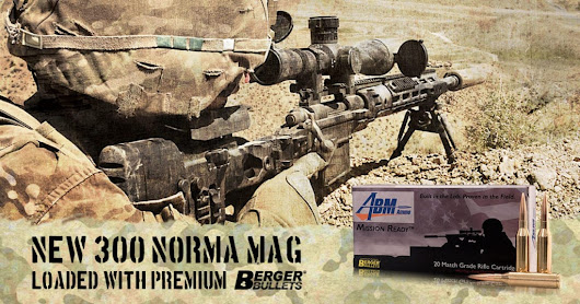 ABM Now Producing 300 Norma Mission Ready Ammunition | Berger Bullets