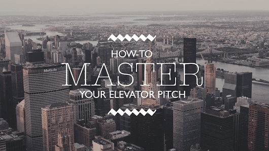 Why your Elevator Pitch is important, and how to master it