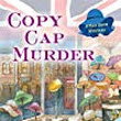Book Review: Copy Cap Murder by Jenn McKinlay (Hat Shop Mysteries #4)