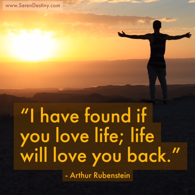 Day Right Quote 39 I Have Found If You Love Life Life Will Love