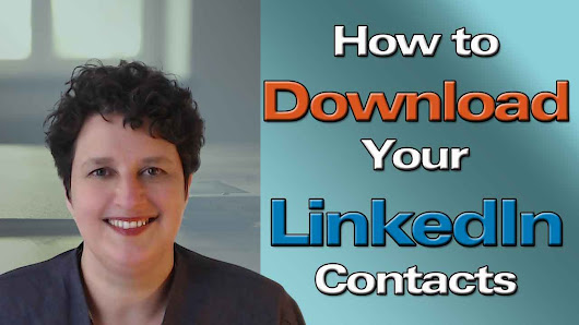 How to Download Your LinkedIn Connections - The Baby Boomer Entrepreneur