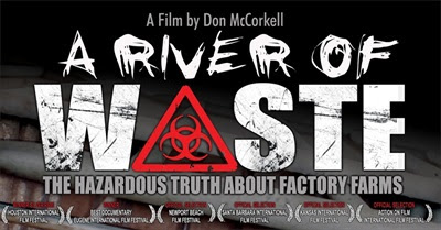 A River of Waste: The Hazardous Truth About Factory Farms (2009)