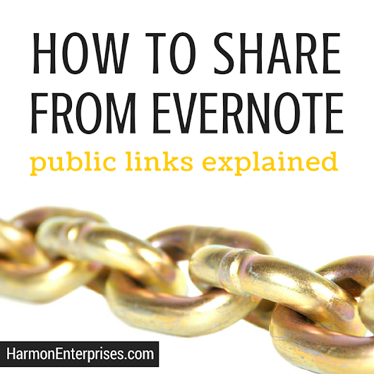 Everything You Need To Know to Master Sharing with Evernote Public Links
