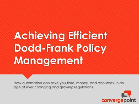 Achieving Efficient Dodd-Frank Policy Management