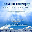 The Shock Philosophy: A Mindset For Massive Manifestation - Kindle edition by Philippe Matthews. Politics & Social Sciences Kindle eBooks @ Amazon.com.