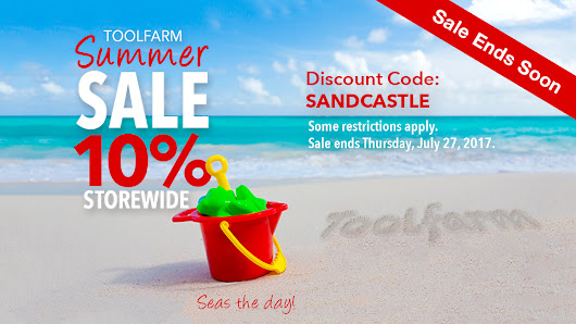 Sale Ending: Toolfarm Summer Sale 10% Off with Code SANDCASTLE Ends Today July 27