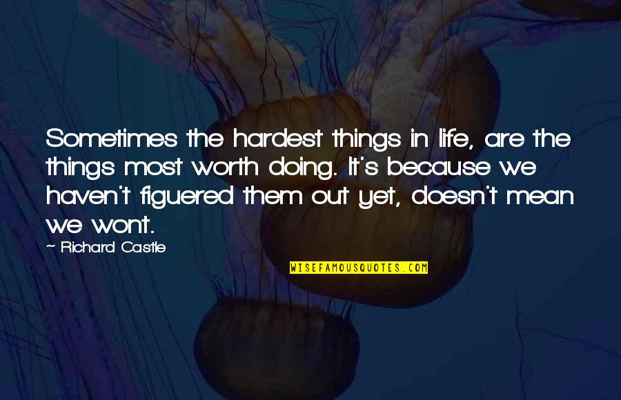 Sometimes Hardest Things Life Quotes Top 10 Famous Quotes About
