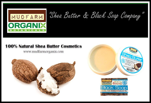 USA Raw Unrefined Shea Butter and Black Soap Supplier of Pure Organic Products