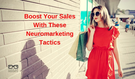 9 Ways Neuromarketing Can Boost Your Sales | Cooler Insights