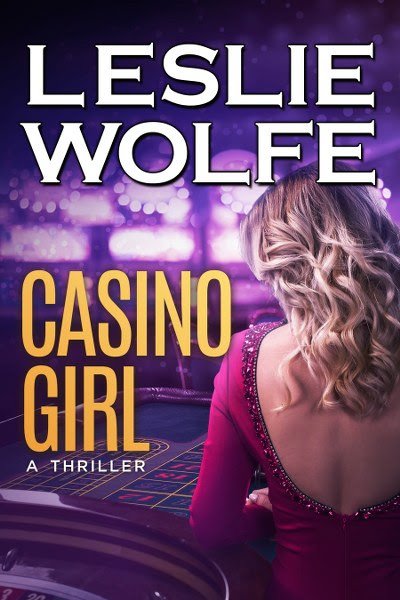 Book Cover for crime thriller Casino Girl by Leslie Wolfe.